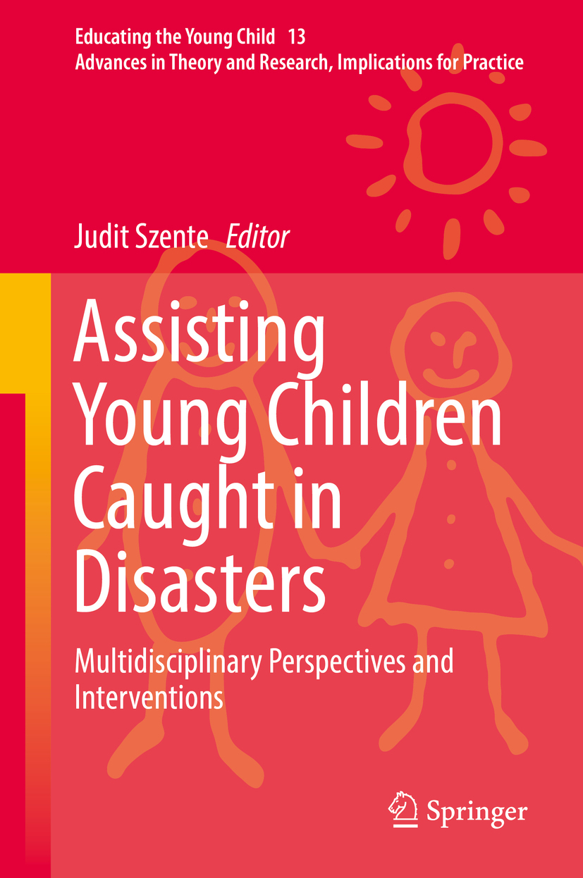 Szente, Judit - Assisting Young Children Caught in Disasters, ebook