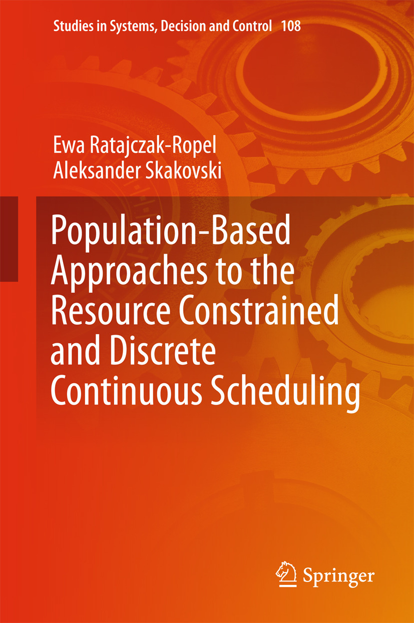 Ratajczak-Ropel, Ewa - Population-Based Approaches to the Resource-Constrained and Discrete-Continuous Scheduling, ebook