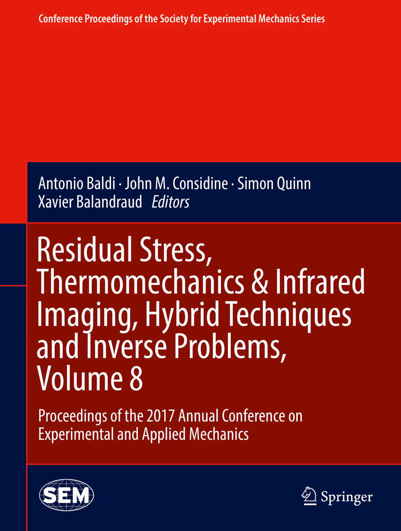 Balandraud, Xavier - Residual Stress, Thermomechanics & Infrared Imaging, Hybrid Techniques and Inverse Problems, Volume 8, ebook