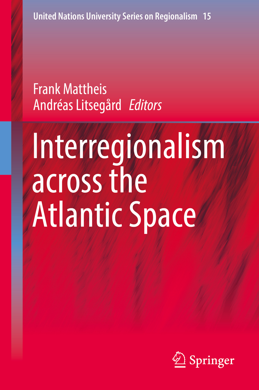 Litsegård, Andréas - Interregionalism across the Atlantic Space, ebook