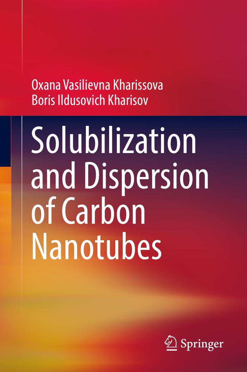 Kharisov, Boris Ildusovich - Solubilization and Dispersion of Carbon Nanotubes, ebook