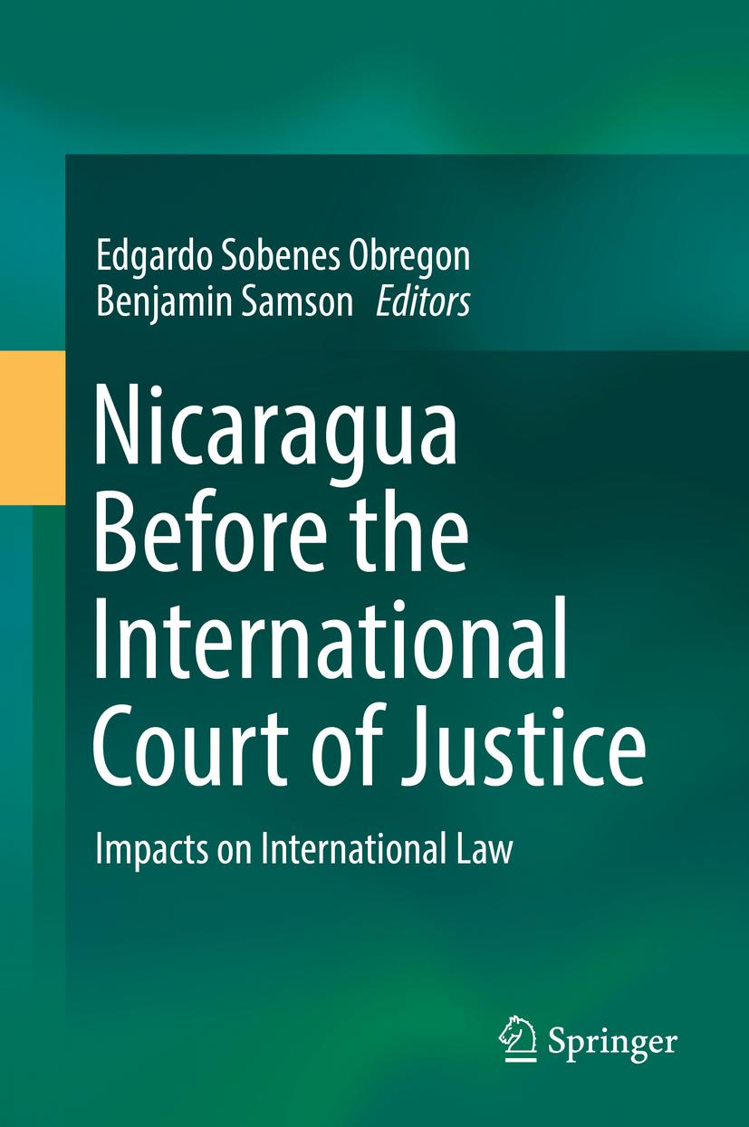 Obregon, Edgardo Sobenes - Nicaragua Before the International Court of Justice, ebook