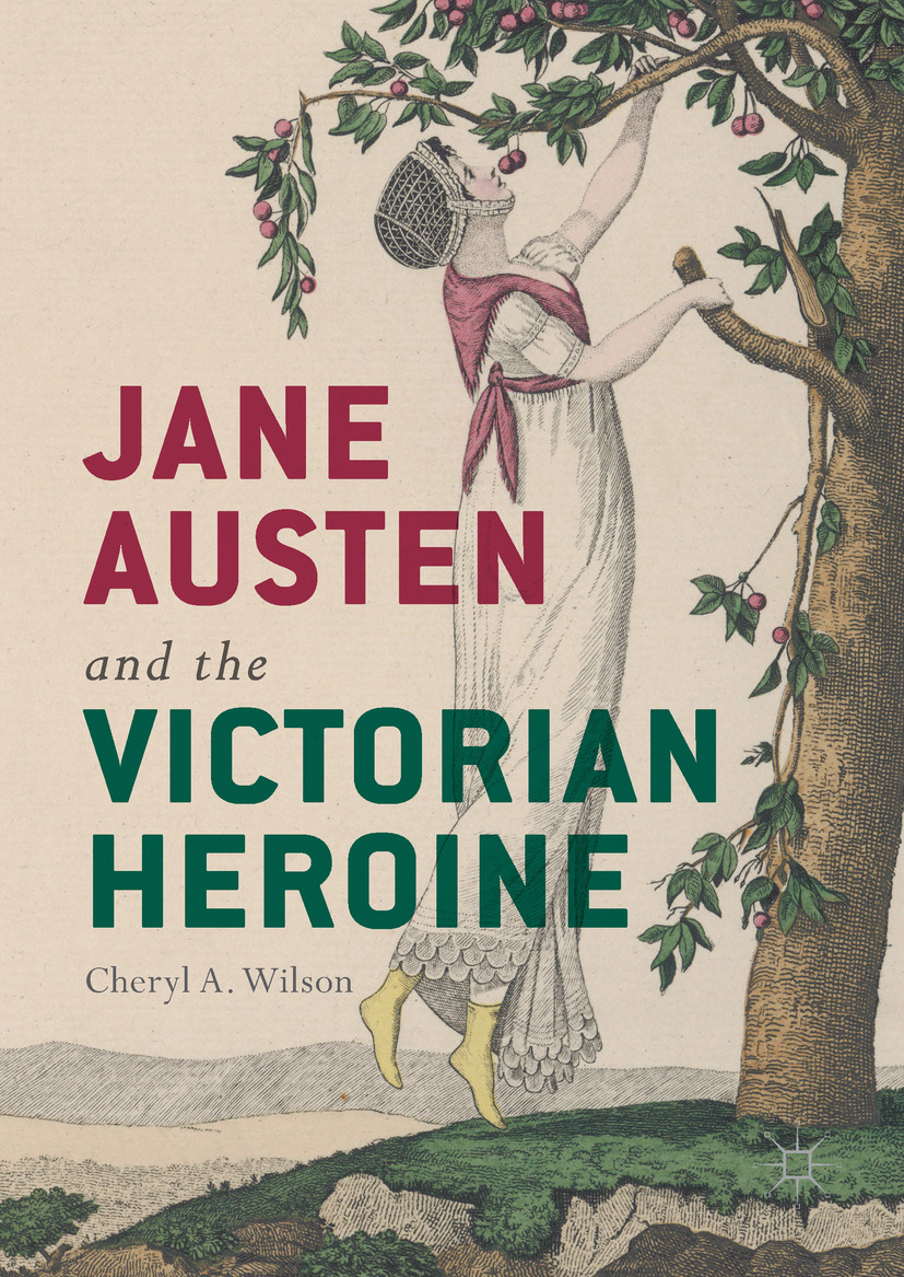 Wilson, Cheryl A. - Jane Austen and the Victorian Heroine, ebook