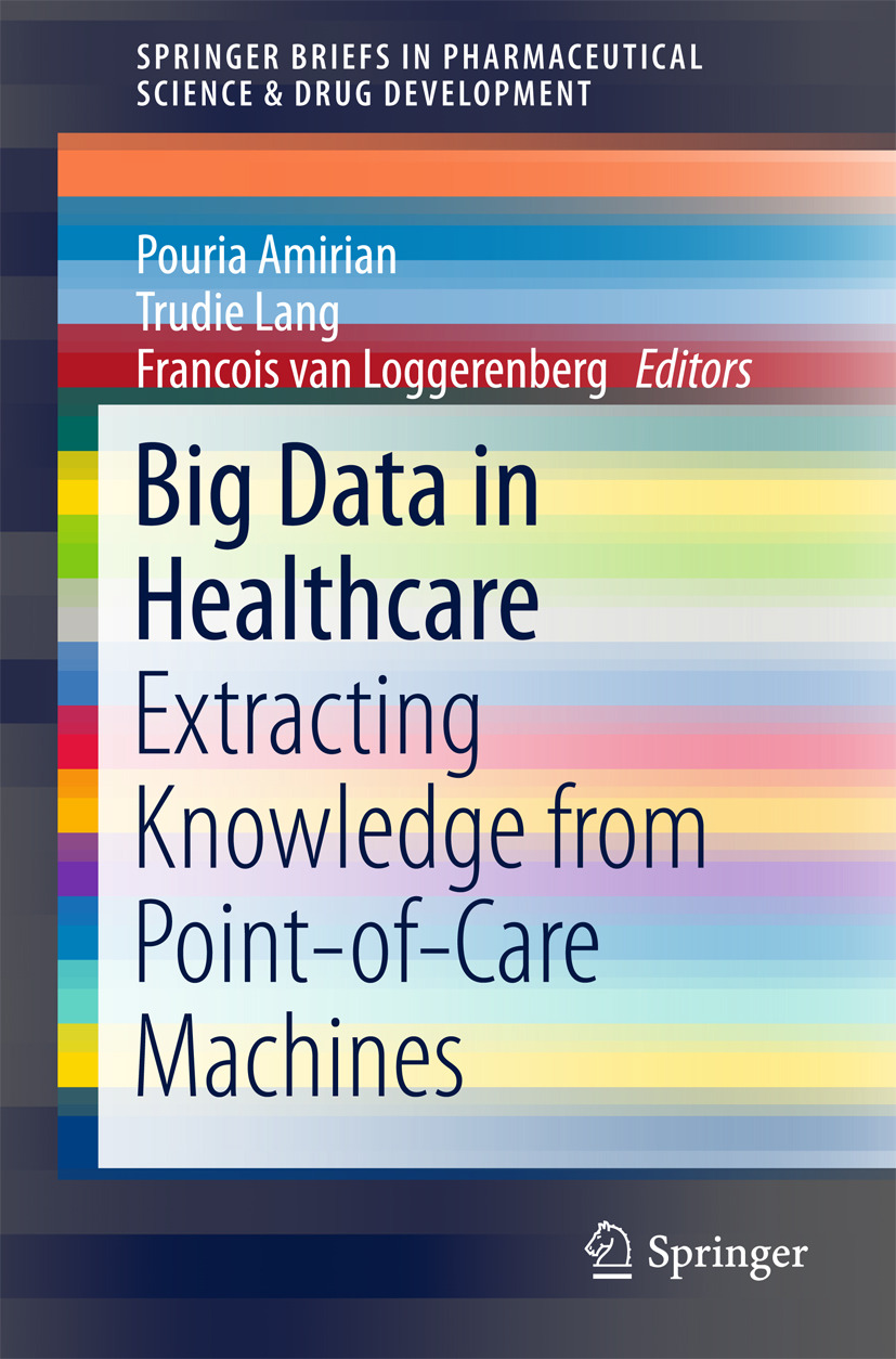 Amirian, Pouria - Big Data in Healthcare, ebook