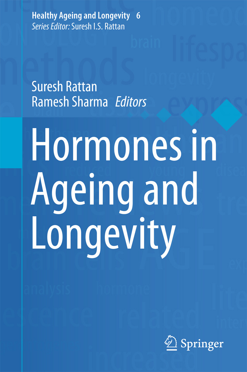 Rattan, Suresh - Hormones in Ageing and Longevity, e-bok