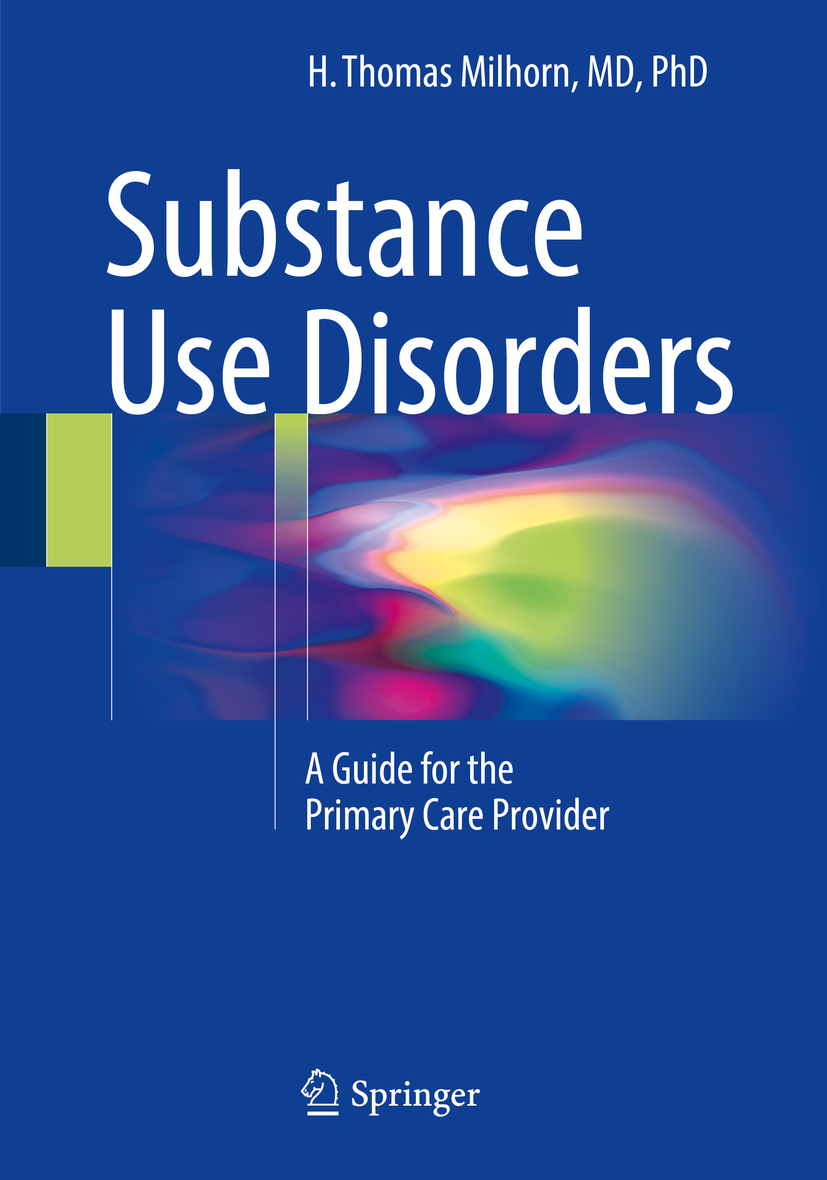 Milhorn, H. Thomas - Substance Use Disorders, ebook