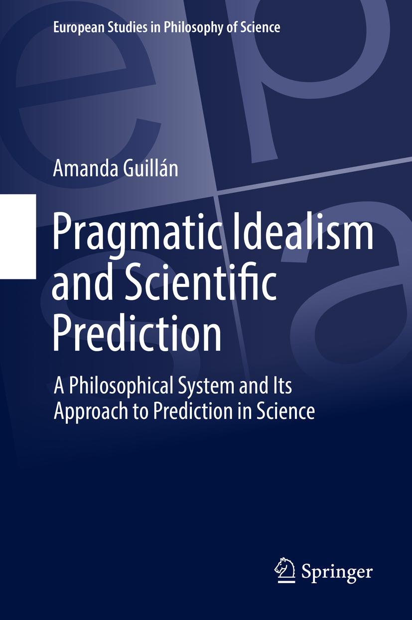 Guillán, Amanda - Pragmatic Idealism and Scientific Prediction, ebook