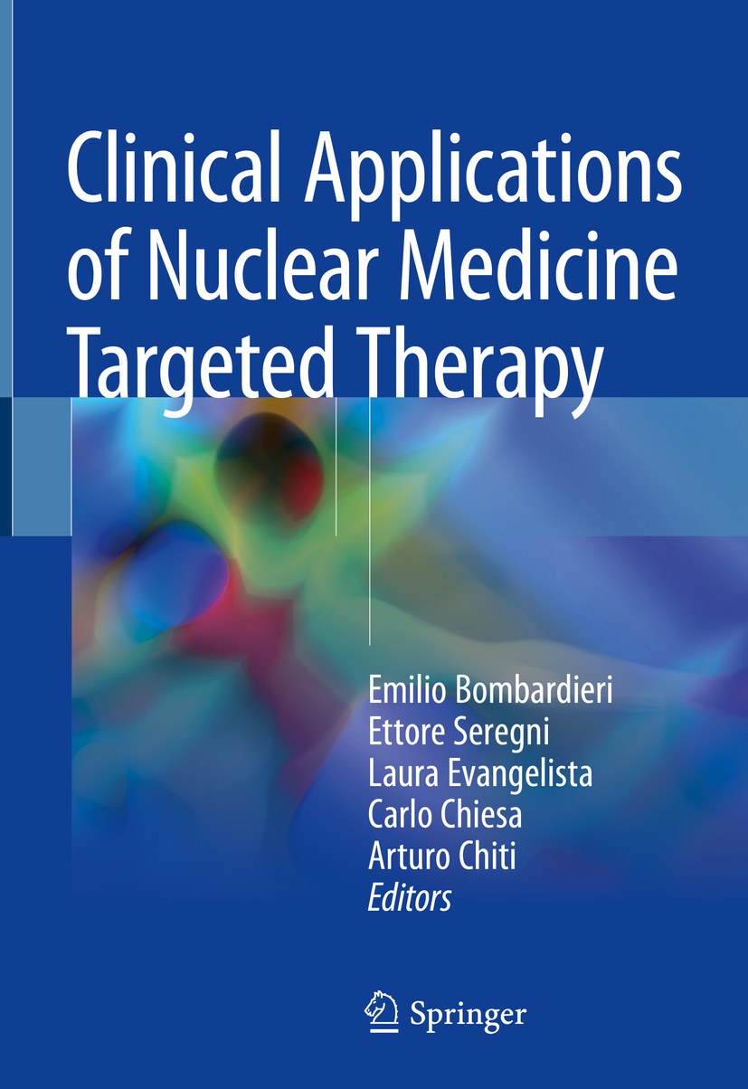 Bombardieri, Emilio - Clinical Applications of Nuclear Medicine Targeted Therapy, ebook