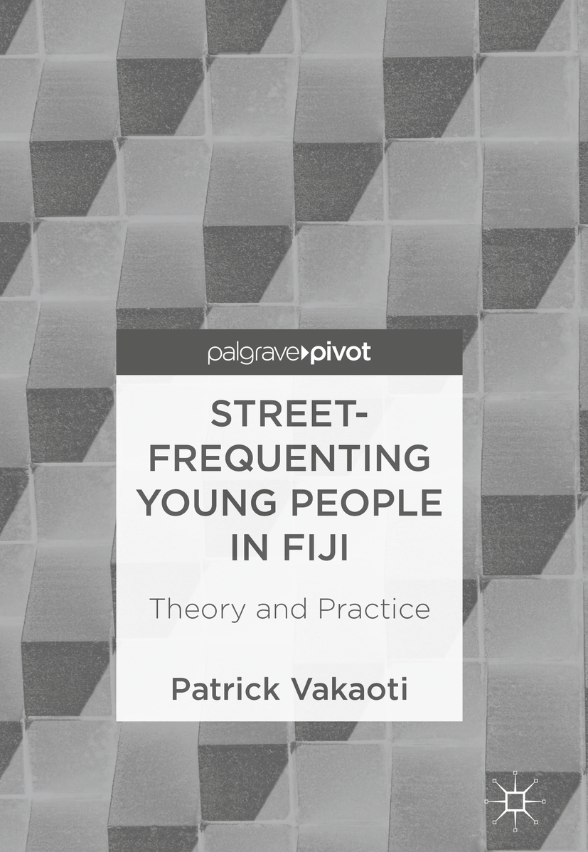 Vakaoti, Patrick - Street-Frequenting Young People in Fiji, ebook