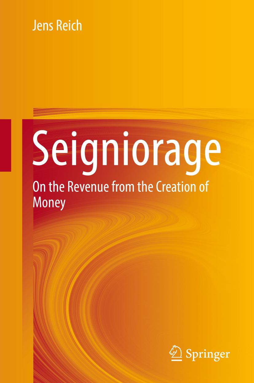 Reich, Jens - Seigniorage, ebook