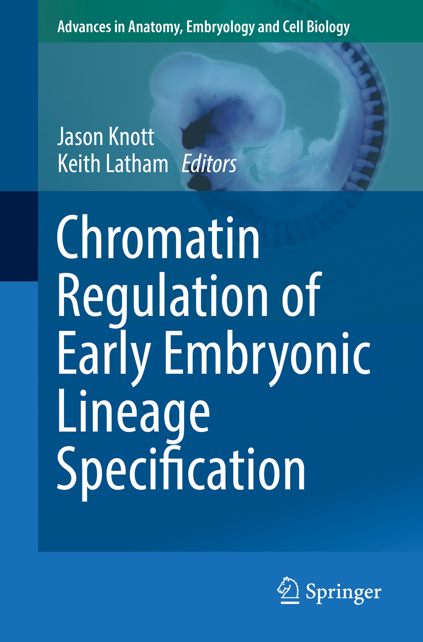 Knott, Jason - Chromatin Regulation of Early Embryonic Lineage Specification, ebook