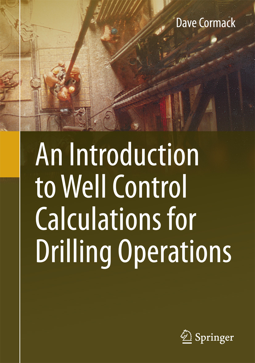 Cormack, Dave - An Introduction to Well Control Calculations for Drilling Operations, ebook