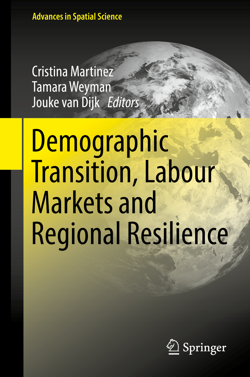 Dijk, Jouke van - Demographic Transition, Labour Markets and Regional Resilience, e-kirja