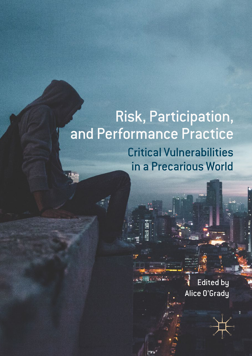 O'Grady, Alice - Risk, Participation, and Performance Practice, e-kirja