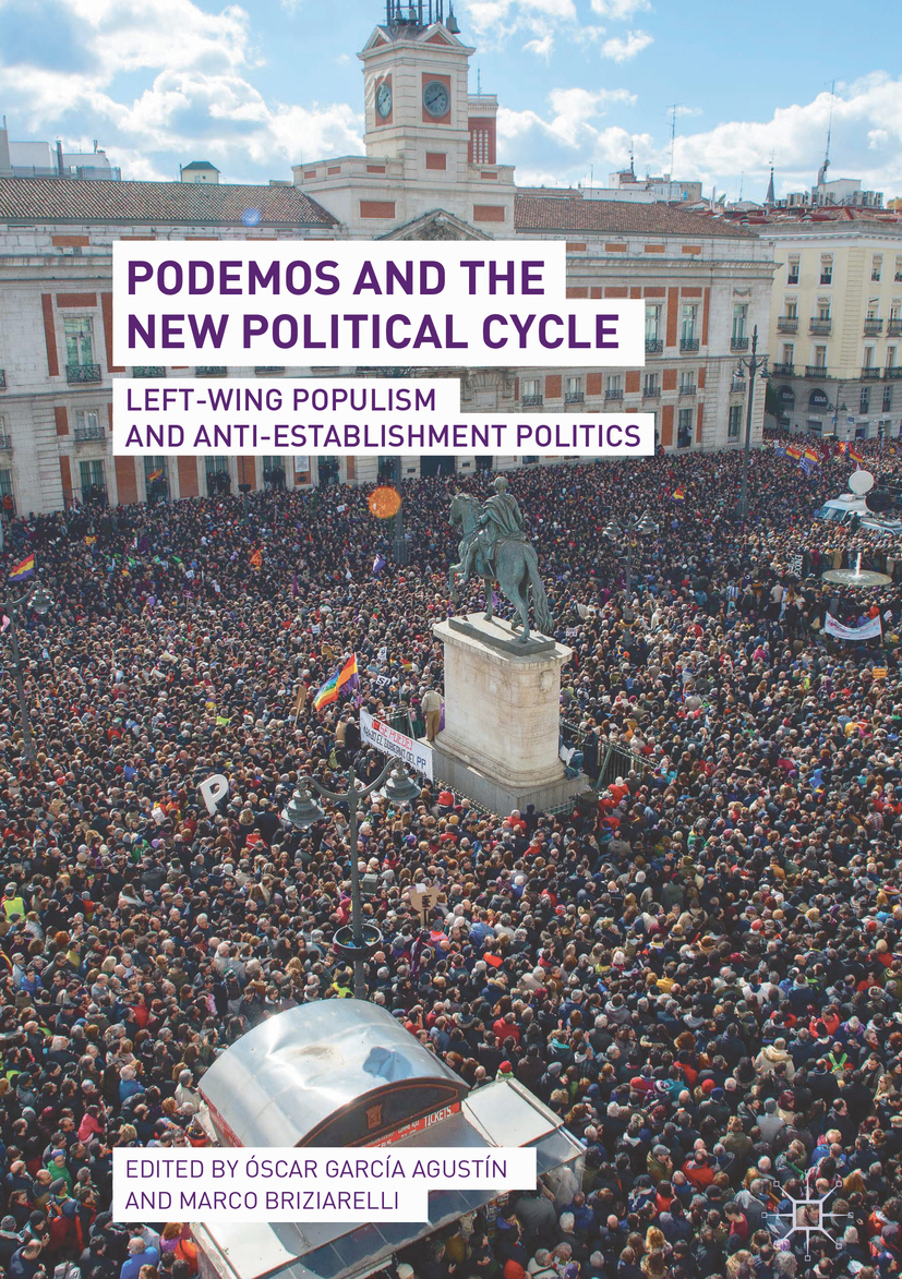 Agustín, Óscar García - Podemos and the New Political Cycle, ebook