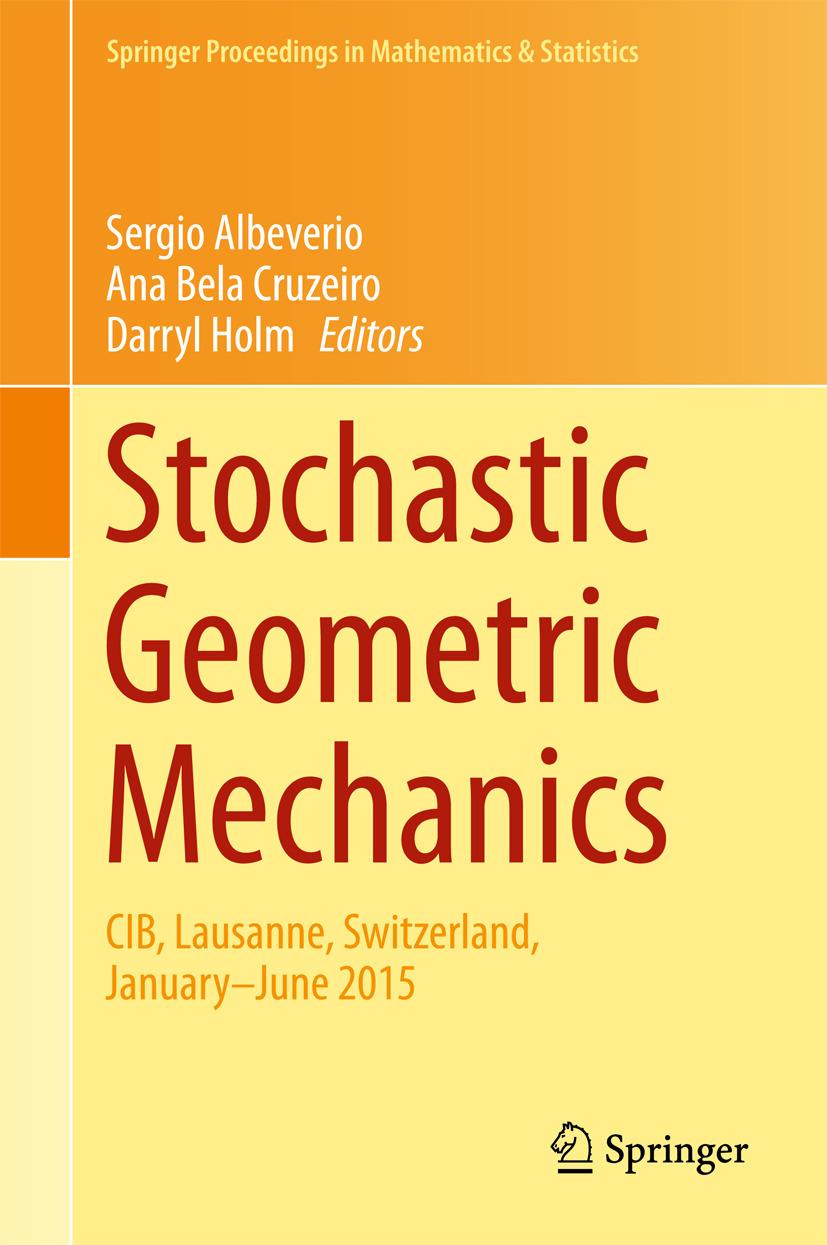 Albeverio, Sergio - Stochastic Geometric Mechanics, ebook