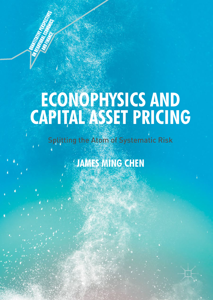 Chen, James Ming - Econophysics and Capital Asset Pricing, ebook