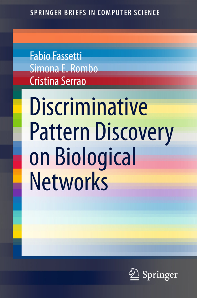 Fassetti, Fabio - Discriminative Pattern Discovery on Biological Networks, ebook