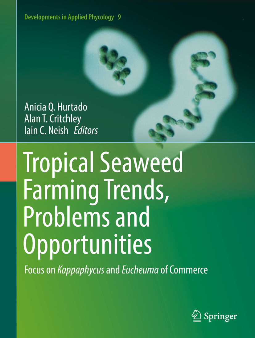 Critchley, Alan T. - Tropical Seaweed Farming Trends, Problems and Opportunities, ebook
