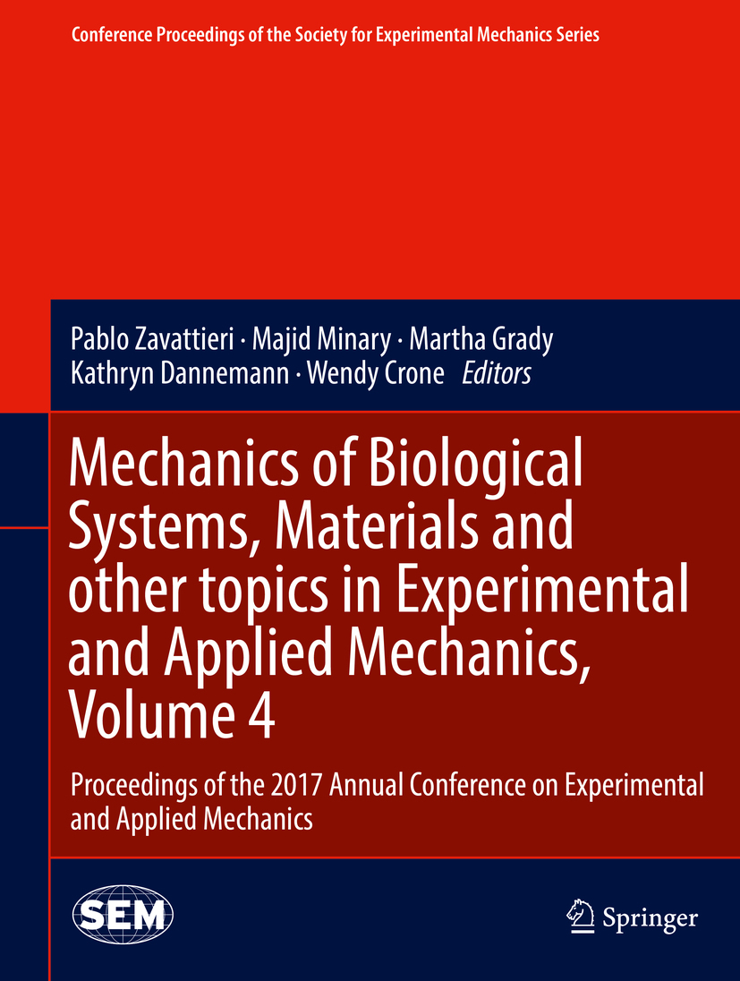 Crone, Wendy - Mechanics of Biological Systems, Materials and other topics in Experimental and Applied Mechanics, Volume 4, ebook