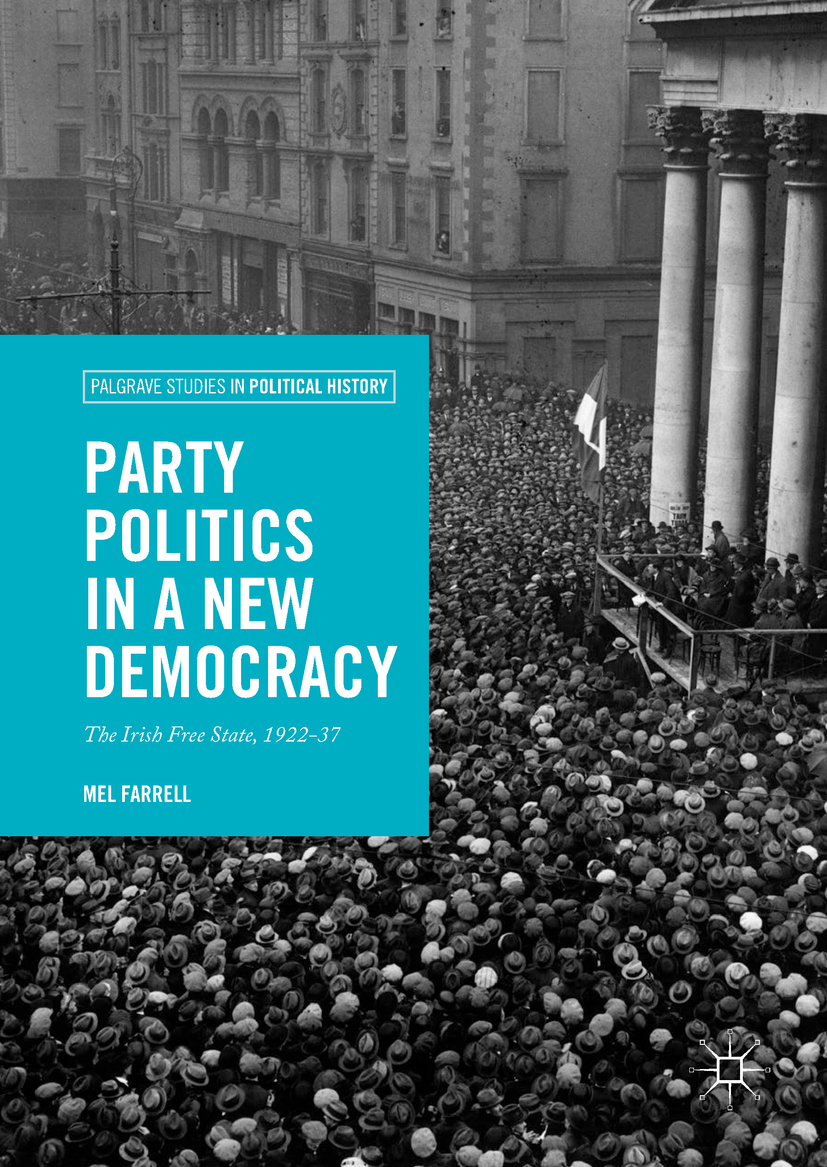 Farrell, Mel - Party Politics in a New Democracy, ebook