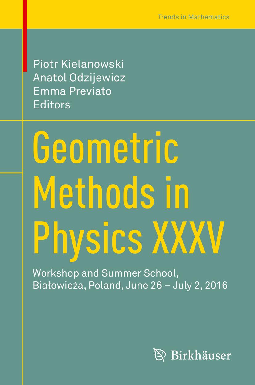 Kielanowski, Piotr - Geometric Methods in Physics XXXV, ebook