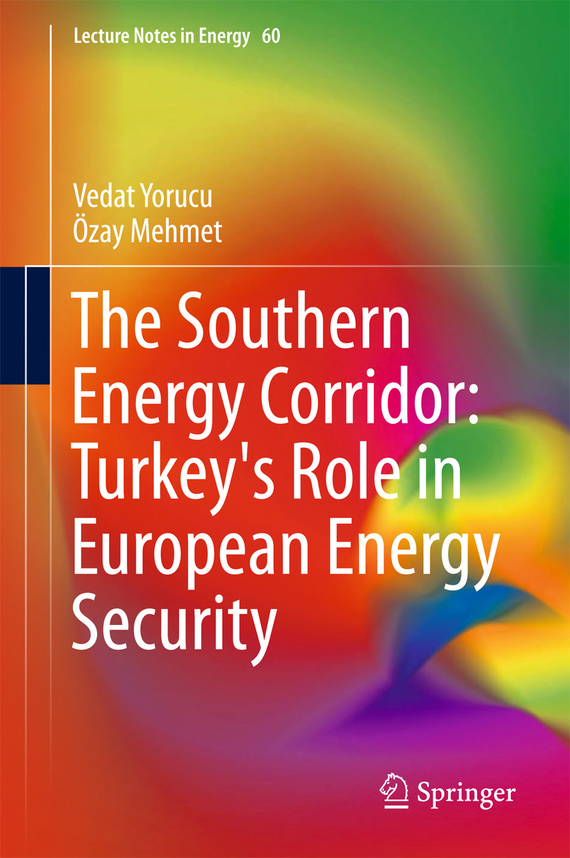 Mehmet, Ozay - The Southern Energy Corridor: Turkey's Role in European Energy Security, e-bok