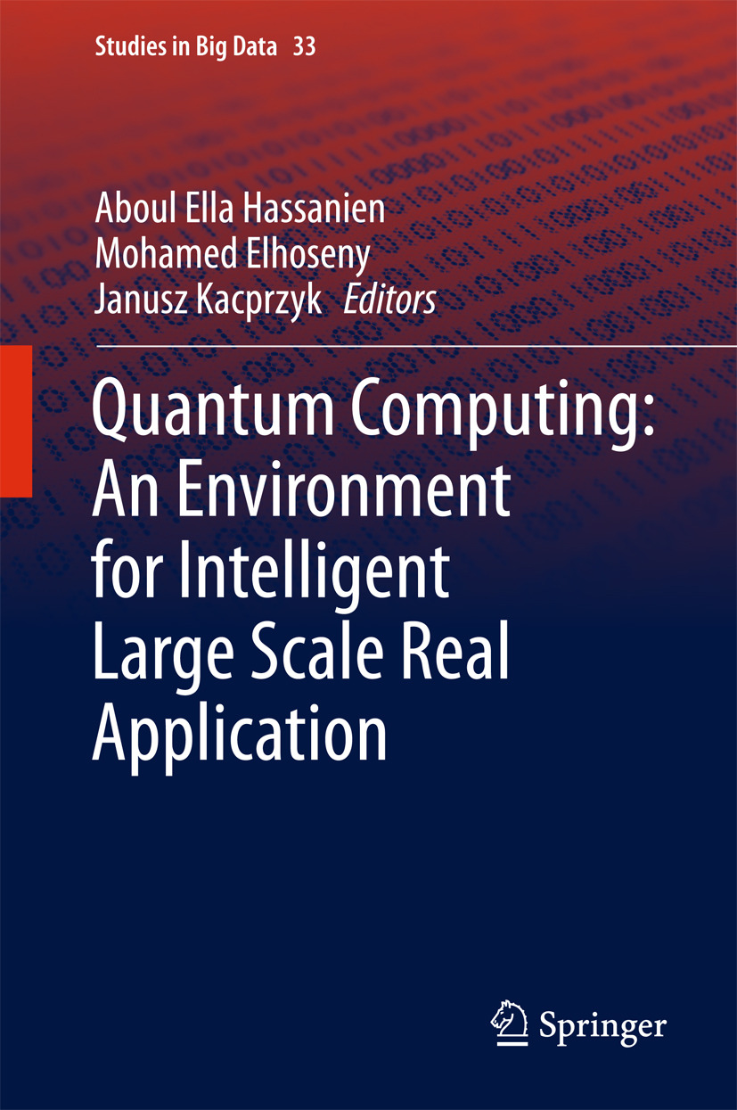 Elhoseny, Mohamed - Quantum Computing:An Environment for Intelligent Large Scale Real Application, ebook
