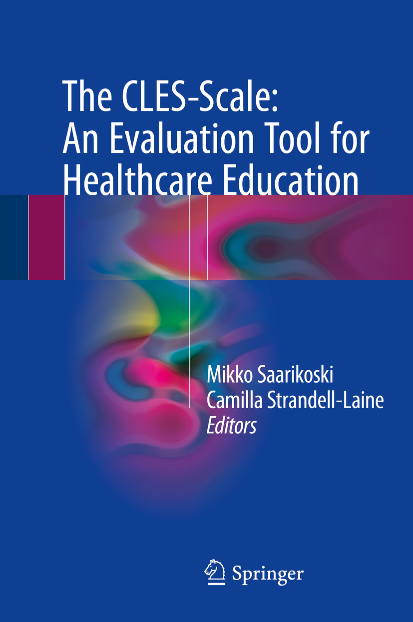 Saarikoski, Mikko - The CLES-Scale: An Evaluation Tool for Healthcare Education, ebook