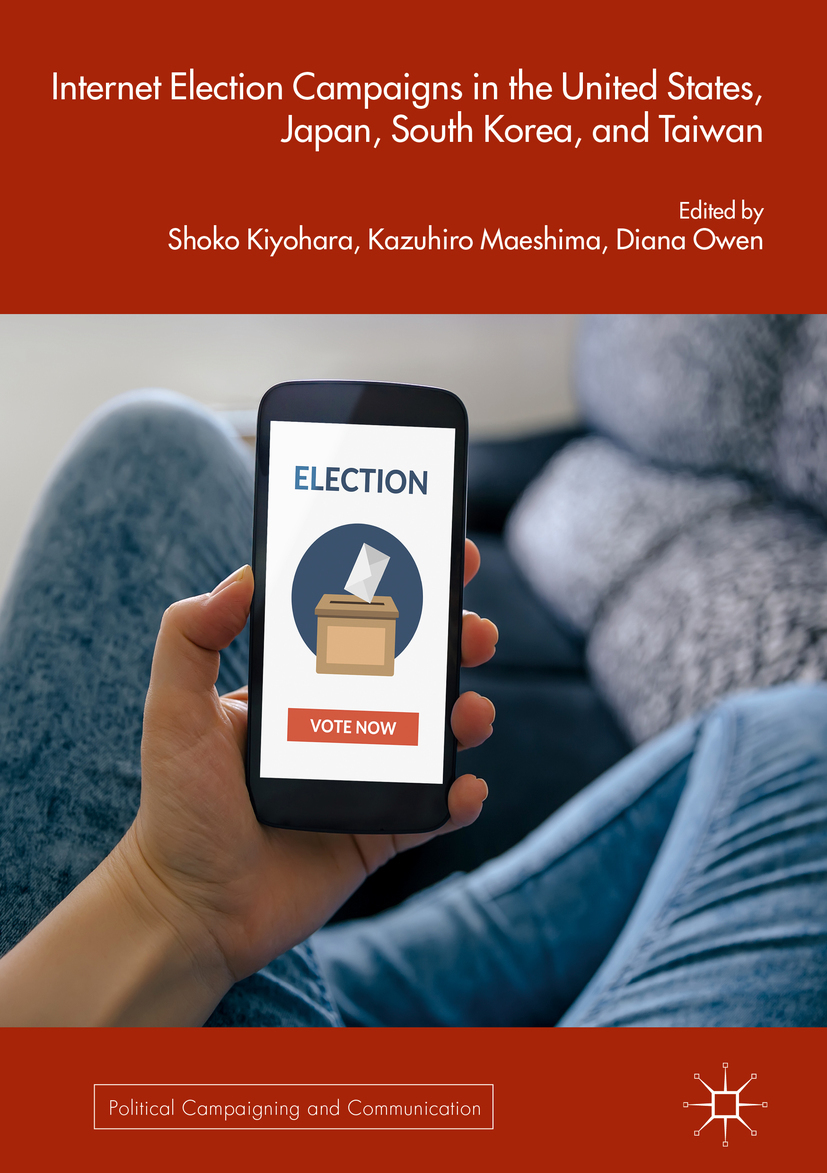 Kiyohara, Shoko - Internet Election Campaigns in the United States, Japan, South Korea, and Taiwan, ebook