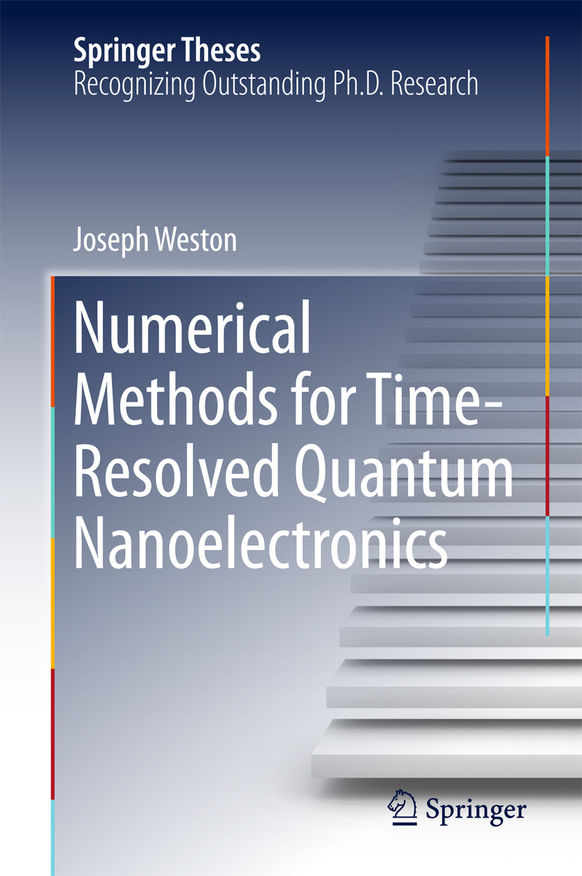 Weston, Joseph - Numerical Methods for Time-Resolved Quantum Nanoelectronics, ebook