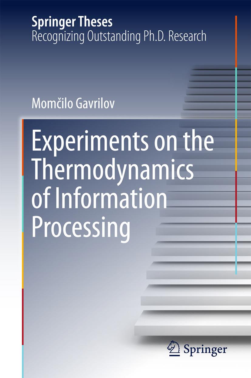 Gavrilov, Momčilo - Experiments on the Thermodynamics of Information Processing, ebook