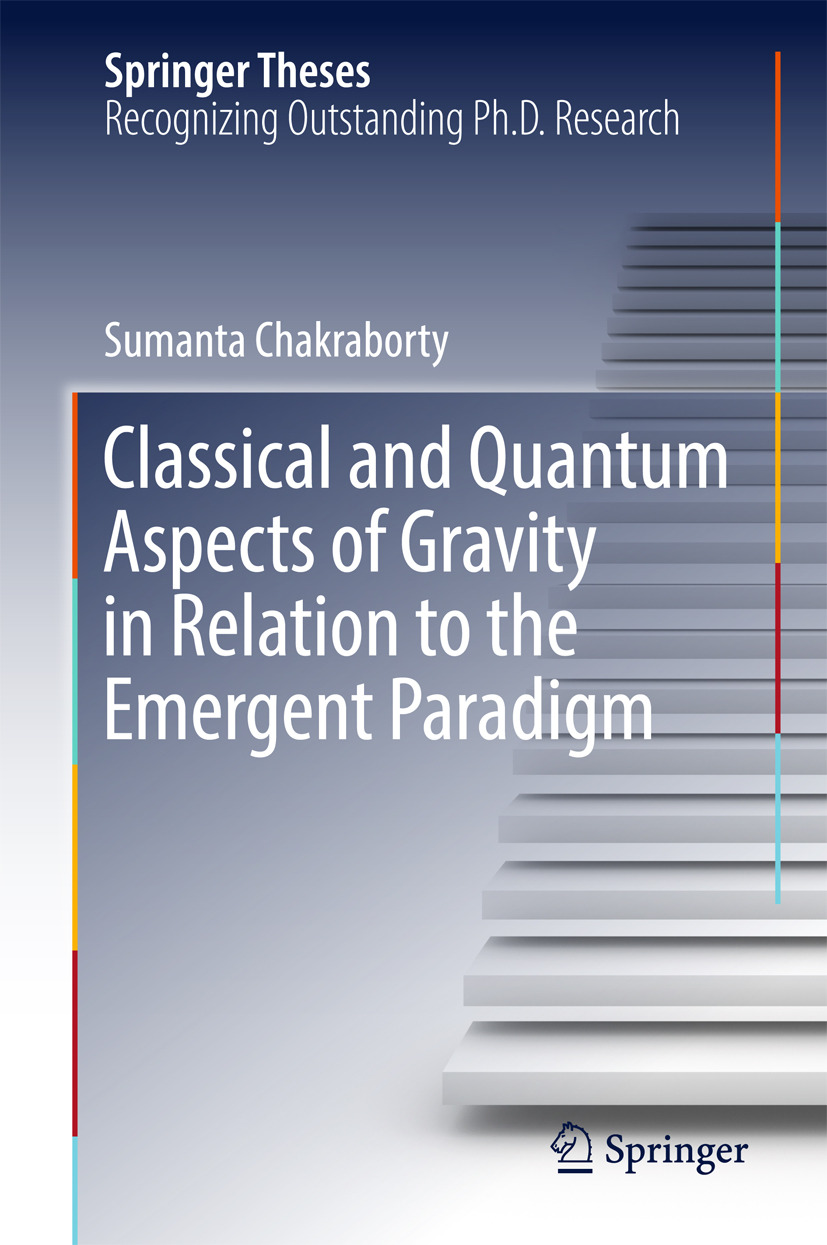 Chakraborty, Sumanta - Classical and Quantum Aspects of Gravity in Relation to the Emergent Paradigm, ebook