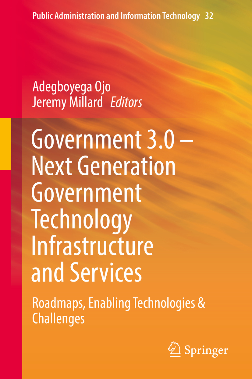 Millard, Jeremy - Government 3.0 – Next Generation Government Technology Infrastructure and Services, ebook