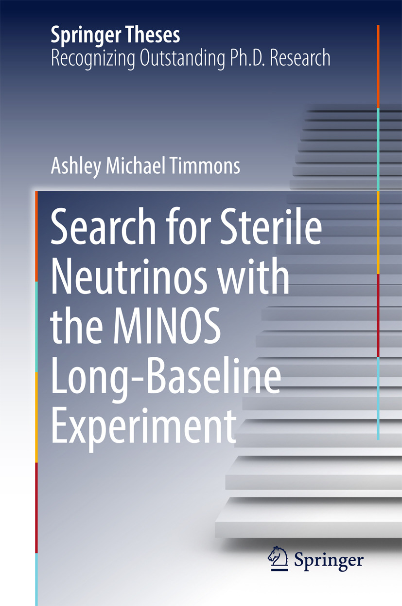 Timmons, Ashley Michael - Search for Sterile Neutrinos with the MINOS Long-Baseline Experiment, ebook