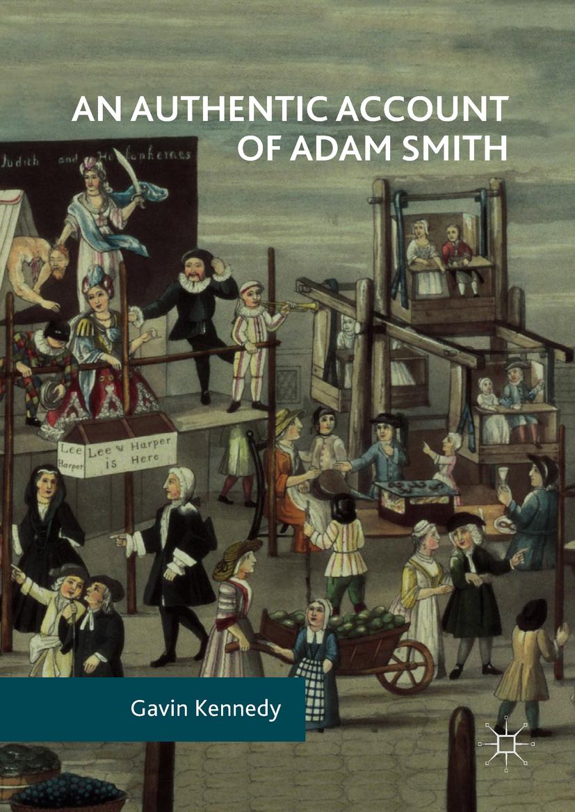 Kennedy, Gavin - An Authentic Account of Adam Smith, ebook