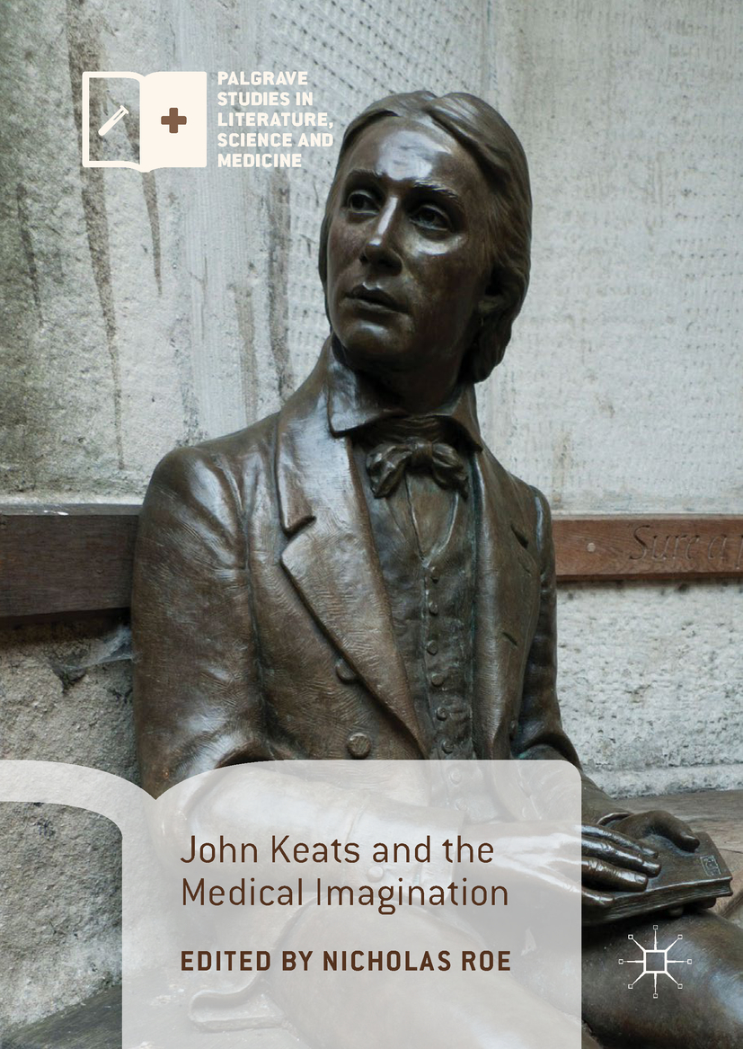 Roe, Nicholas - John Keats and the Medical Imagination, ebook