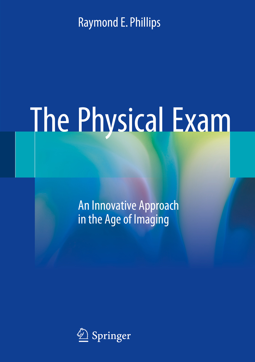 Phillips, Raymond E. - The Physical Exam, ebook