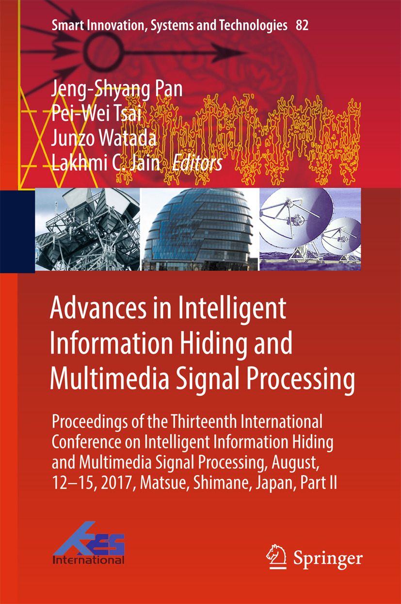 Jain, Lakhmi C. - Advances in Intelligent Information Hiding and Multimedia Signal Processing, e-kirja