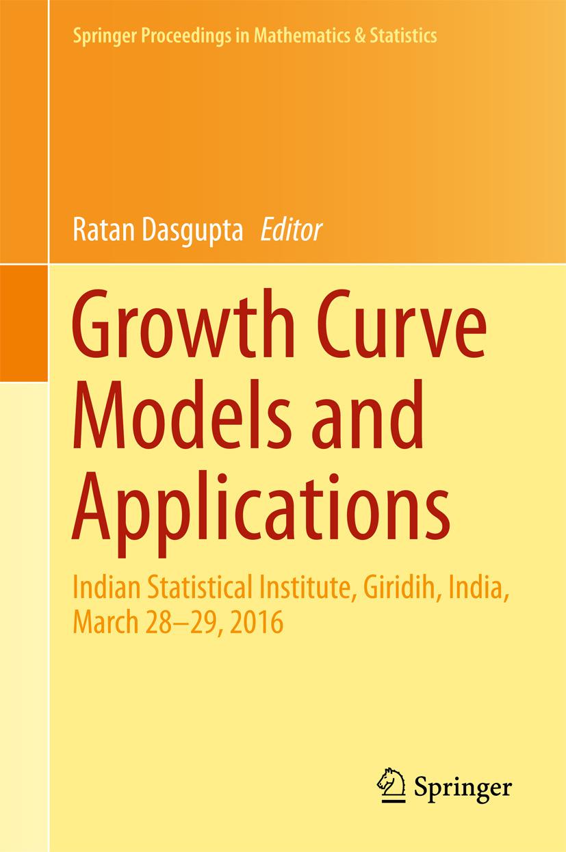 Dasgupta, Ratan - Growth Curve Models and Applications, ebook
