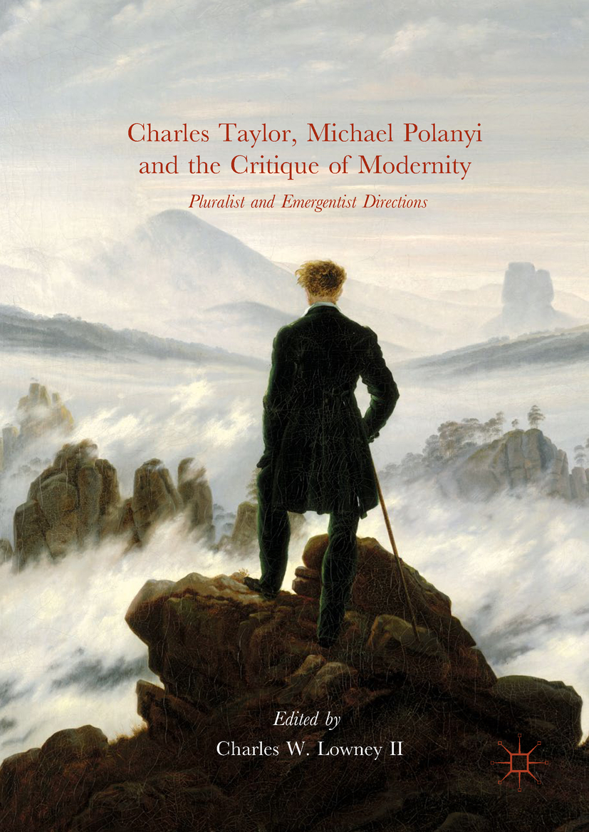 II, Charles W. Lowney - Charles Taylor, Michael Polanyi and the Critique of Modernity, ebook