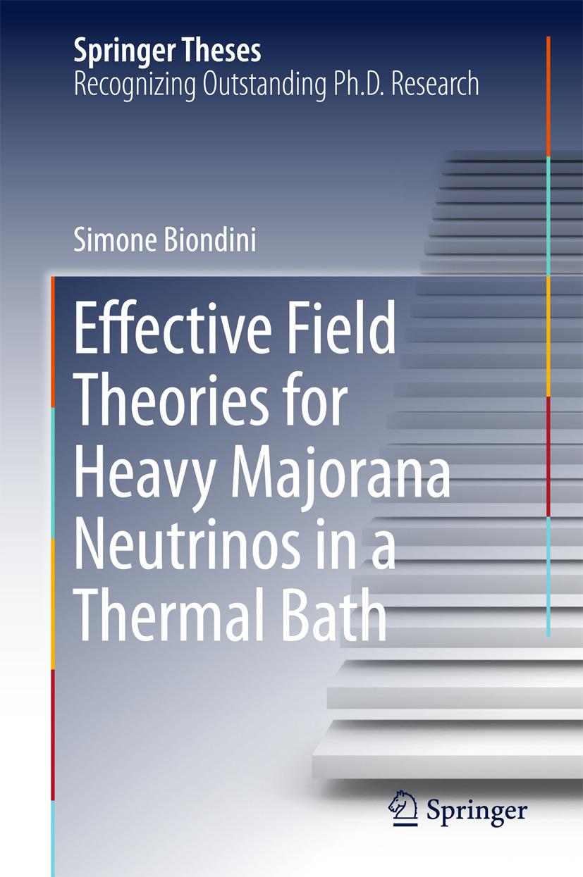 Biondini, Simone - Effective Field Theories for Heavy Majorana Neutrinos in a Thermal Bath, ebook