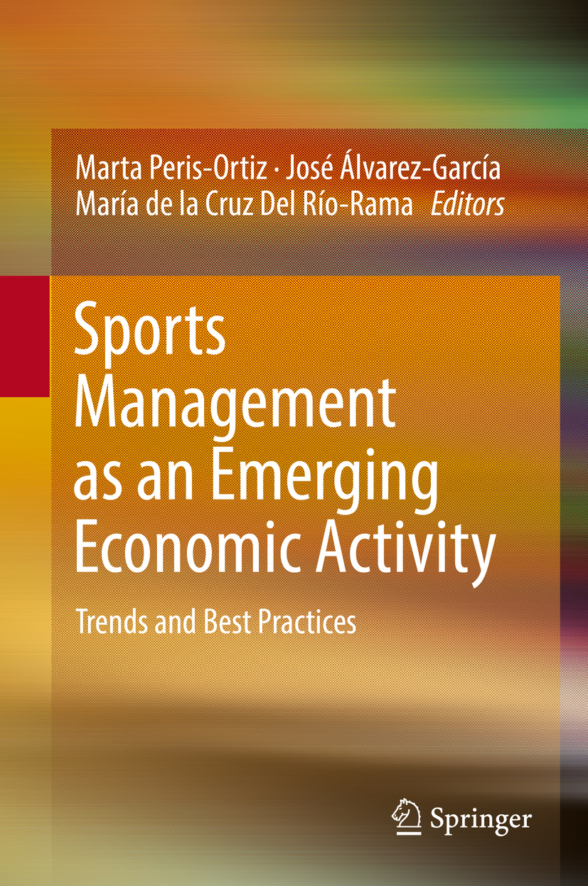 Peris-Ortiz, Marta - Sports Management as an Emerging Economic Activity, e-bok