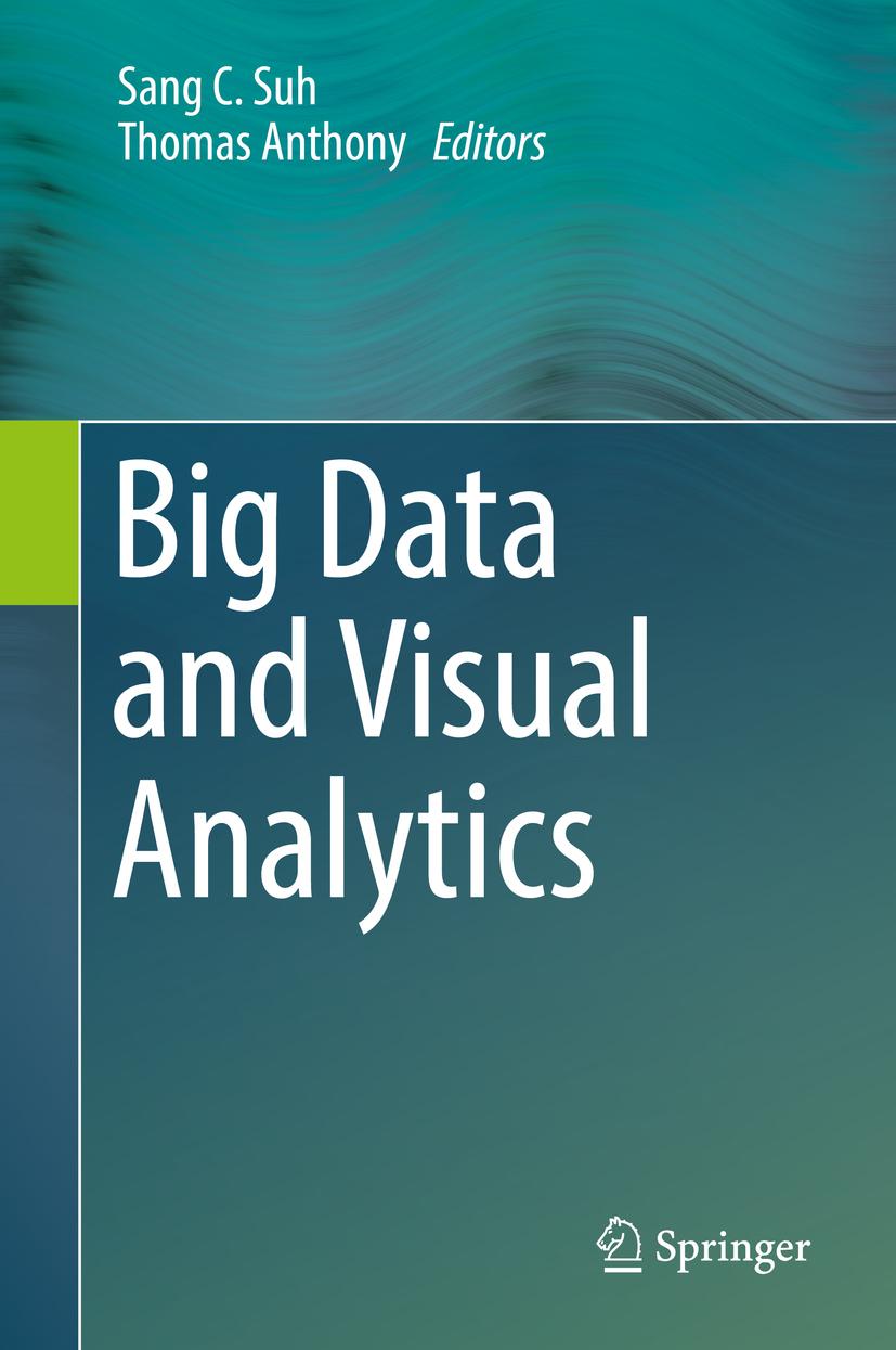 Anthony, Thomas - Big Data and Visual Analytics, ebook