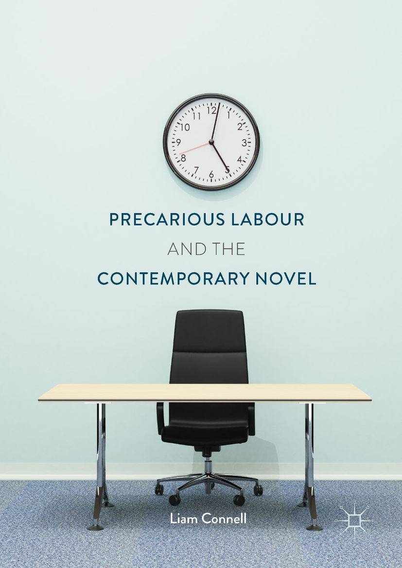 Connell, Liam - Precarious Labour and the Contemporary Novel, ebook