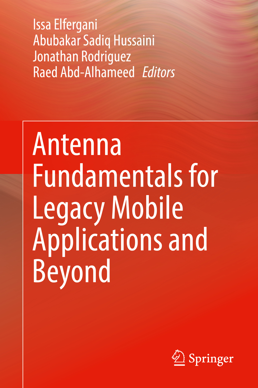 Abd-Alhameed, Raed - Antenna Fundamentals for Legacy Mobile Applications and Beyond, ebook