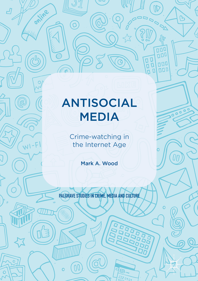 Wood, Mark A. - Antisocial Media, ebook