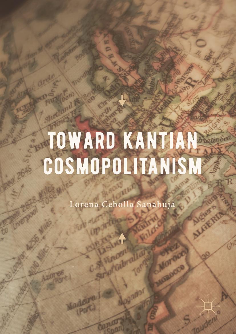 Sanahuja, Lorena Cebolla - Toward Kantian Cosmopolitanism, ebook