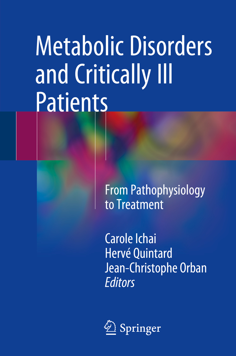 Ichai, Carole - Metabolic Disorders and Critically Ill Patients, ebook