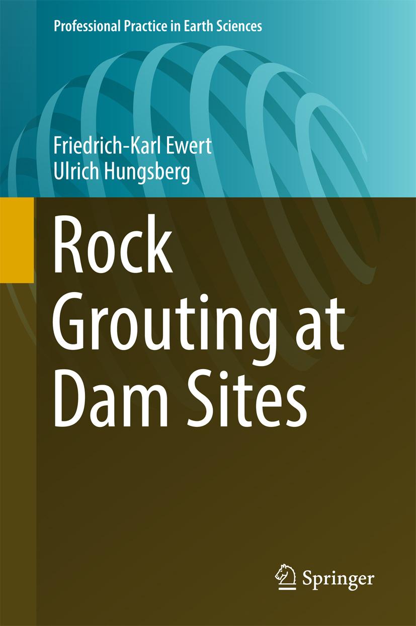 Ewert, Friedrich-Karl - Rock Grouting at Dam Sites, ebook